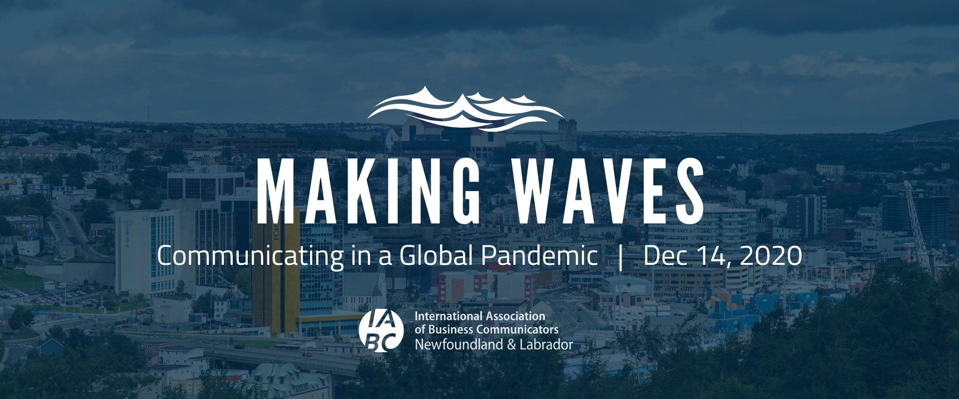 Making Waves – Communicating in a Global Pandemic